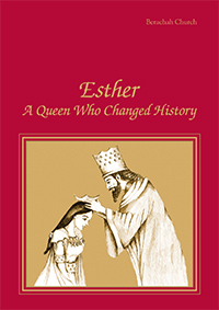 Esther: A Queen Who Changed History